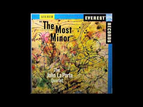 The John La Porta Quartet. The Most Minor.