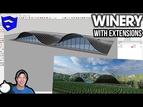 Modeling Complex Structures In SketchUp - The Winery!