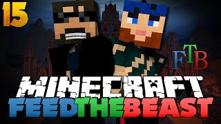 Minecraft Modded Survival - FTB 15 - HIJACKERS ARE BACK