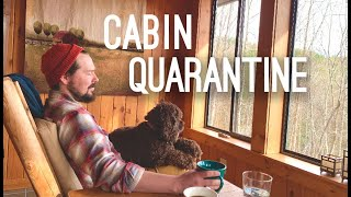 Cover images Self Quarantine in Blue Ridge Mountain Cabin - Still waiting on Van Delivery