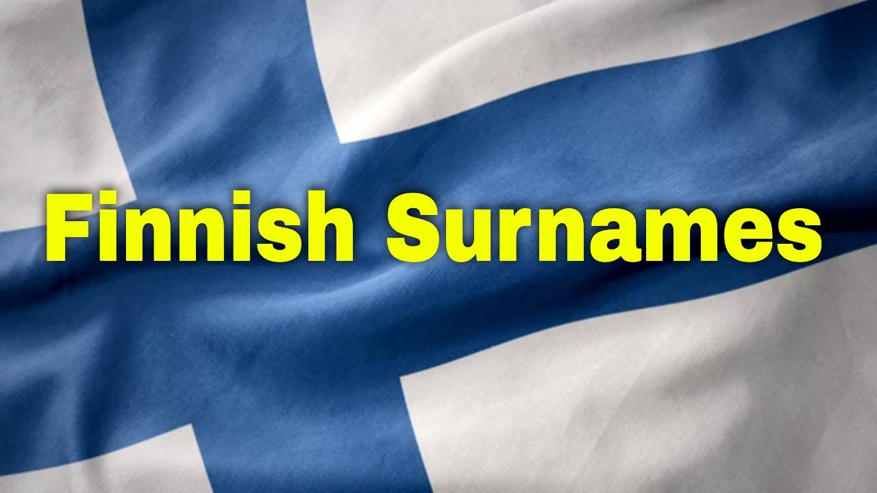 The Origin And Meaning Of Finnish Surnames Ancestral Findings