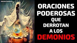 Oraciones Poderosas que Derrotan a los Demonios 🔥👹🔥