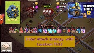 Town Hall 12 3 star Lavaloon attack strategy, th12