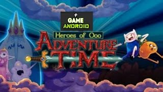 🔵ADVENTURE TIME: HEROES OF Ooo - GAMEPLAY ANDROID (HD)