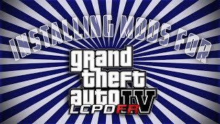 GTA 4 LCPDFR: Installing Mods Properly