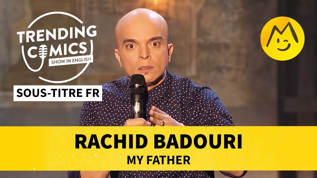 Rachid Badouri - My father (STFR)