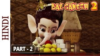 Bal Ganesh 2 - Part 2 Of 7 - Stories of lord Ganesh - Kids Cartoon Movies