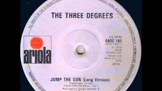 The Three Degrees - Jump The Gun (Extended Version) 1979