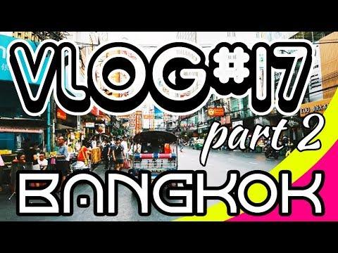 vlog#17-bangkok-2019-part.2