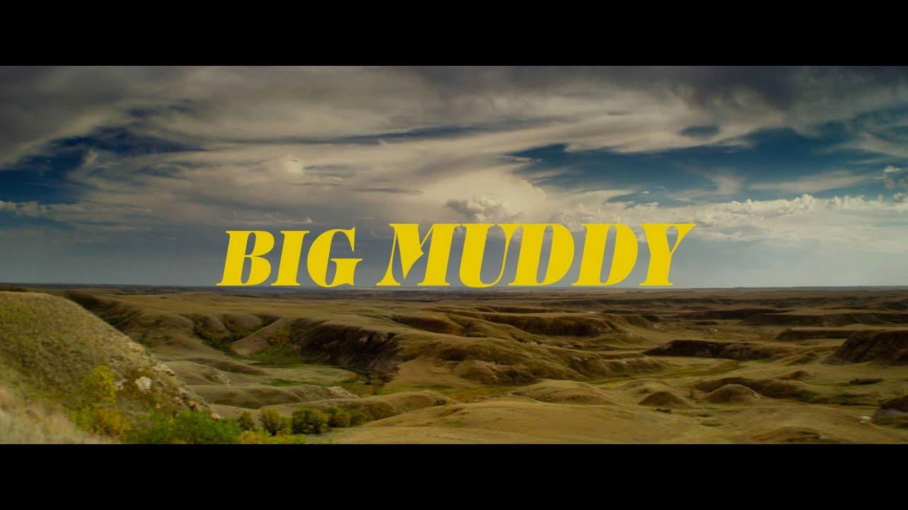 BIG MUDDY (2014)  Festival Trailer