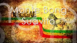 Monte Bong - Suavito