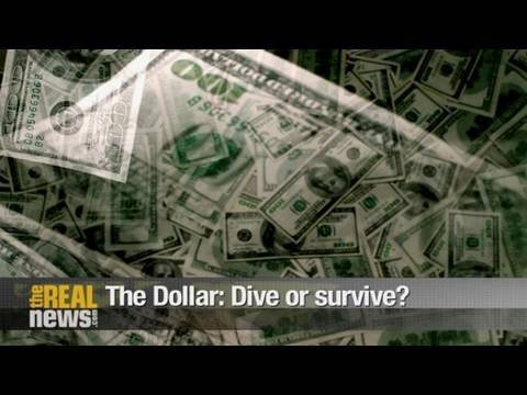 The Dollar: Dive or survive?