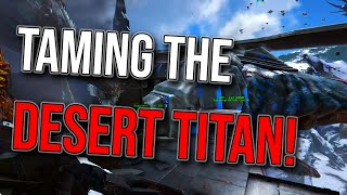 WE TAMED DESERT TITAN WITH ALMOST NOTHING! | ARK Small Tribes Extinction Official PvP