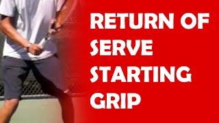 Starting Grip | RETURN OF SERVE