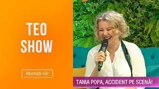 Teo Show (18.03.2019) - Tania Popa, accident pe scena! Ce a patit la umar?