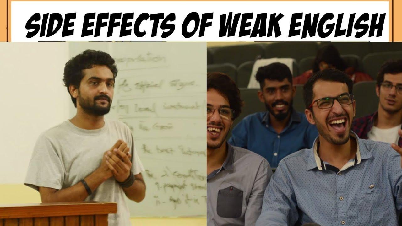 SIDE EFFECTS OF WEAK ENGLISH