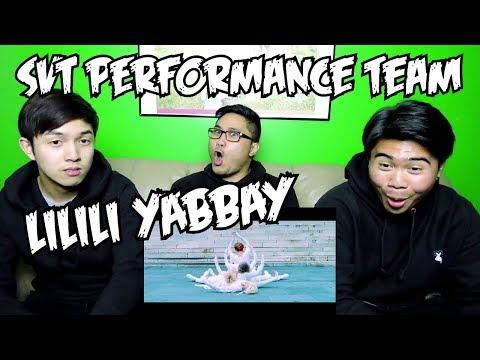 SEVENTEEN PERFORMANCE TEAM - LILILI YABBAY MV REACTION(FUNNY FANBOYS)