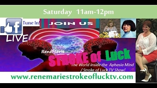 ReneMarie~The World Inside the Aphasia Mind / Stroke of Luck TV Show