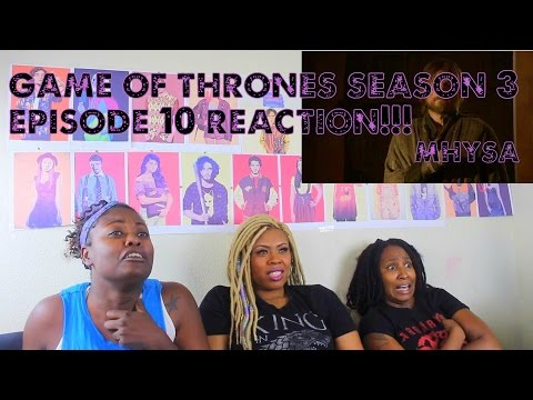 Game of thrones Season 3 Episode 10 REACTION!!! Mhysa