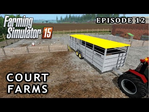 Let's Play Farming Simulator 2015 | Court Farms | Episode 12