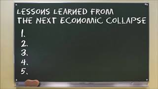Top 5 Lessons We'll Learn from the Next Economic Collapse