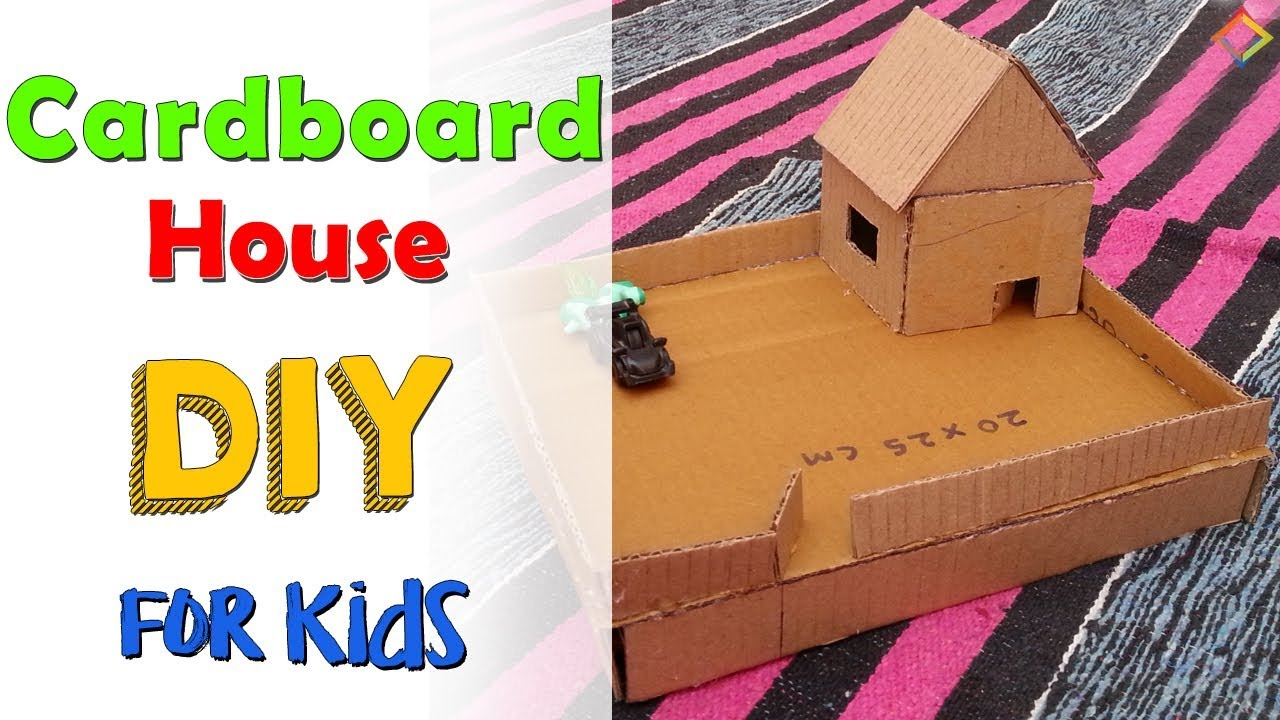 Diy Cardboard House Craft Ideas For Kids Diy Cardboard House From