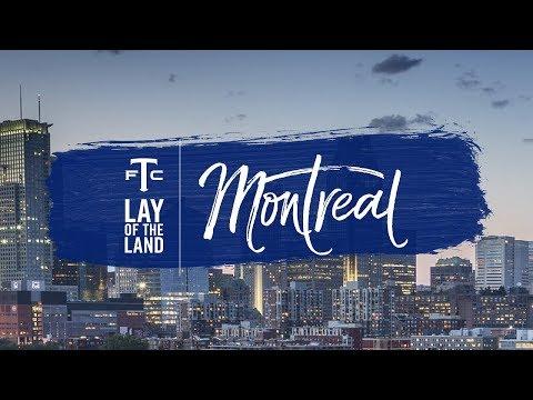 Lay of the Land: Montréal, Québec