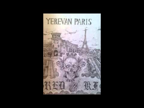 Sencho/Xudo (RedLight) Feat Ararat/Dton/Nirk - Yerevan/Paris