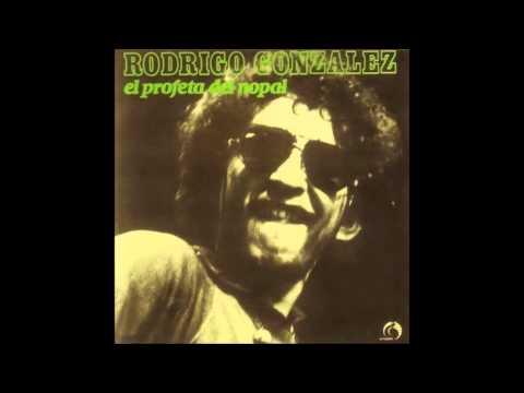 Rodrigo González - El profeta del nopal [Álbum Completo]