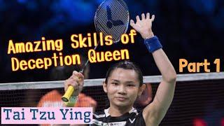Tai Tzu Ying best skills compilation PART 1 | Queen of deception | Skills & Trickshots | 戴资颖世界第一球后