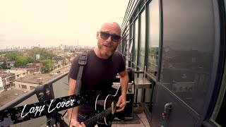 Lazy Lover (Acoustic) - Balcony Session