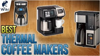 10 Best Thermal Coffee Makers 2018