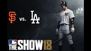 MLB The Show 18: 8/14/2018 - SF vs. LAD **Game 121**