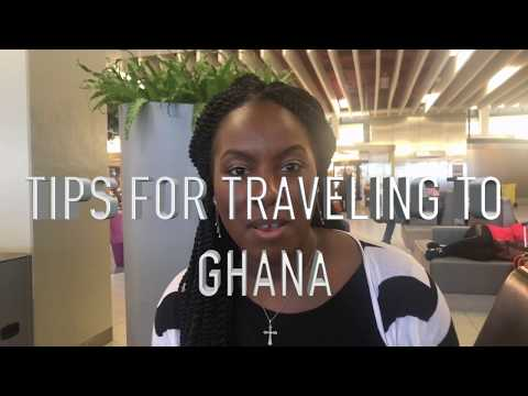 Ghana Travel Tips