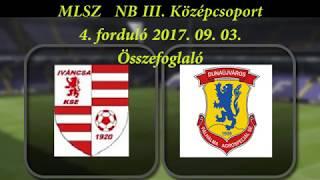 Iváncsa - Dunaújváros  MLSZ NB III  Középcsoport   4  forduló