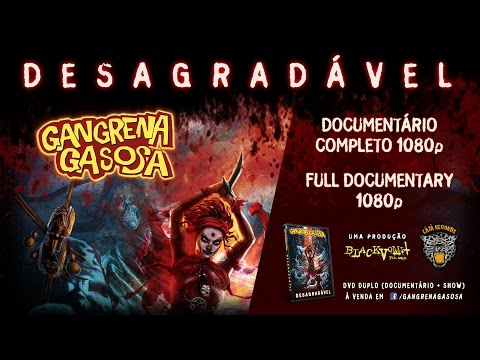 DESAGRADÁVEL - Gangrena Gasosa - Documentário Completo - Black Vomit Filmes (English subtitles)