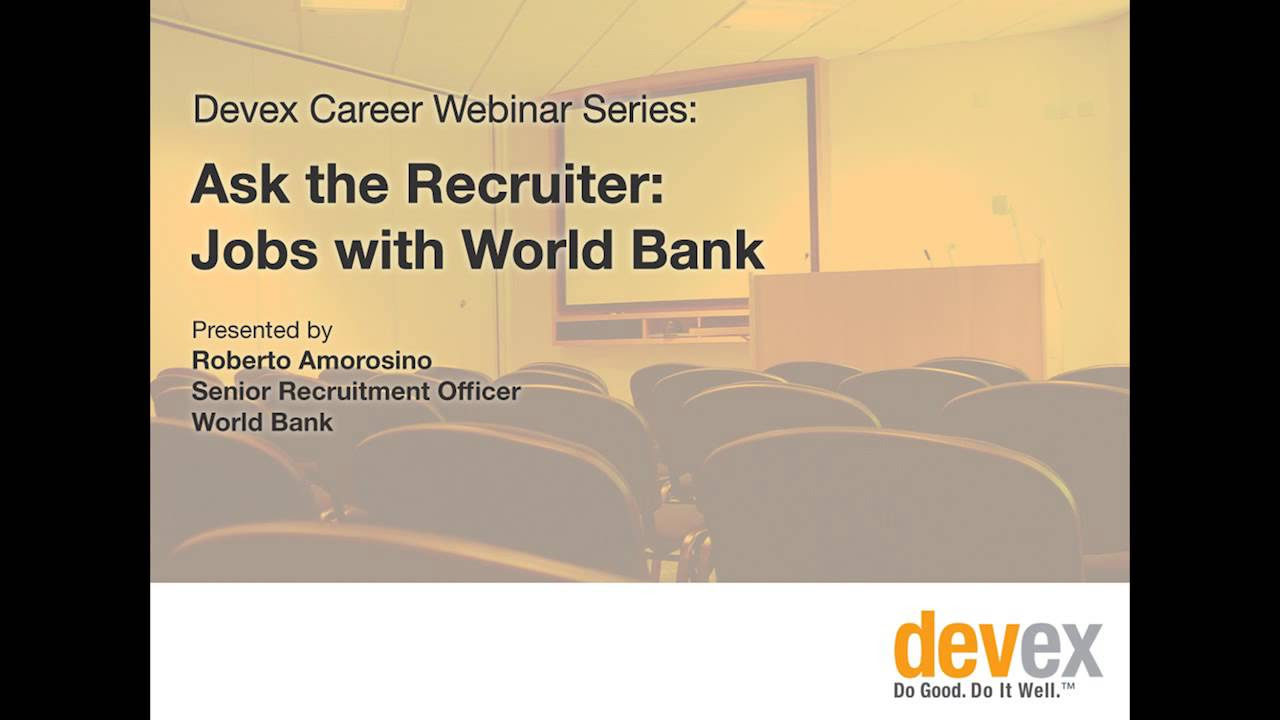 ask the recruiter jobs the world bank devex