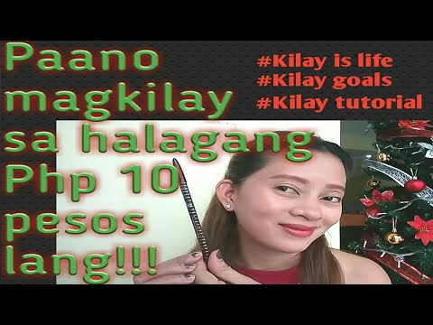 BASIC KILAY TUTORIAL(tagalog)/Verlyn Lauron