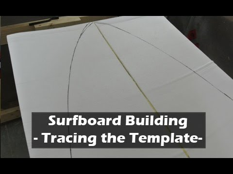 Surfboard templates how to build a surfboard 09 youtube for Making a surfboard template