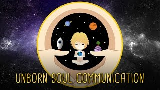 Communicating with Unborn Souls