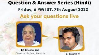 Be The Change - Q\u0026A Session 80 - BK Sheela \u0026 RJ Shrinidhi - Brahma Kumaris