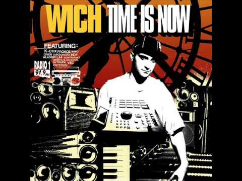 DJ Wich - Time is now (full album) 2004