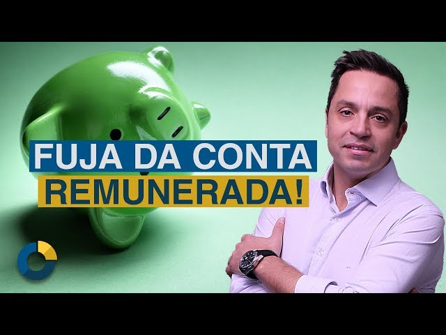 ⭐ Conta Remunerada: Uma armadilha dos grandes bancos!