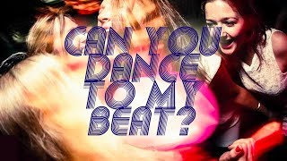 Can You Dance To My Beat | Notting Hill Arts Club 2013
