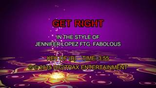 Jennifer Lopez ftg. Fabolous - Get Right (Backing Track)