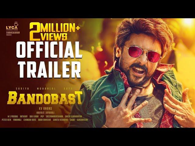 Bandobast - Official Trailer   Suriya, Mohan Lal, Arya   K V Anand   Harris Jayaraj   Subaskaran