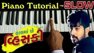Hath Ma Chhe Whiskey Piano Tutorial | Instrumetal | હાથ માં છે વિશકી | Bewafa Sanam | The Kamlesh