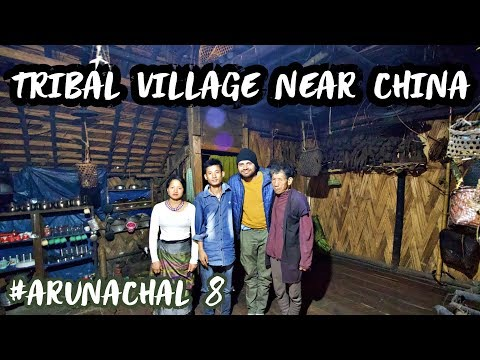 LIFE OF TRIBAL PEOPLE NEAR CHINA - Arunachal Pradesh