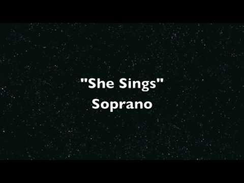 She Sings Soprano