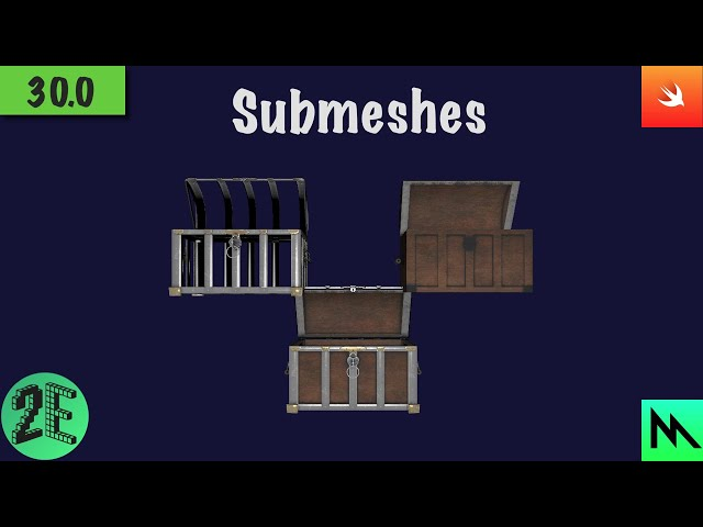 30: Submeshes | Swift Game Engine